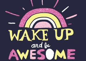 Wake Up and Be Awesome hand lettering for Kohl's
