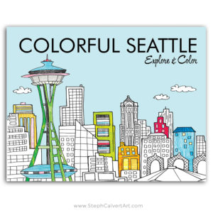Colorful Seattle coloring book illustrated by Steph Calvert