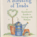 Gardening Book: A Blessing of Toads by Sharon Lovejoy