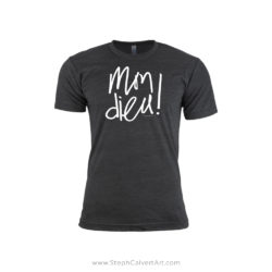 Mon Dieu French Typography Tee Shirt by Steph Calvert Art