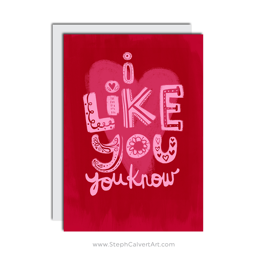 I Like You greeting card by Steph Calvert Art