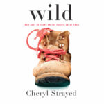 Wild by Cheryl Strayed – the Book I Read Because of Gilmore Girls