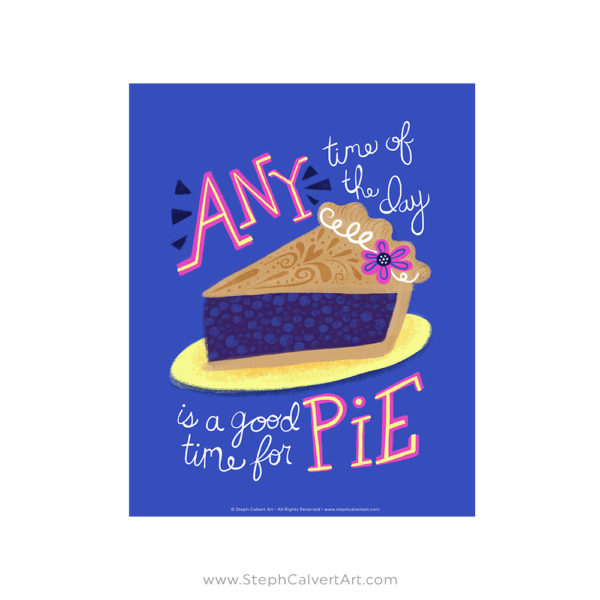 Any Time of the Day is a Good Time For Pie Pulp Fiction Pi Day Illustration by Steph Calvert Art