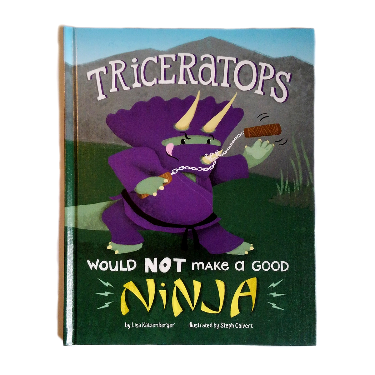 Triceratops Would Not Make a Good Ninja illustrated by Steph Calvert Art